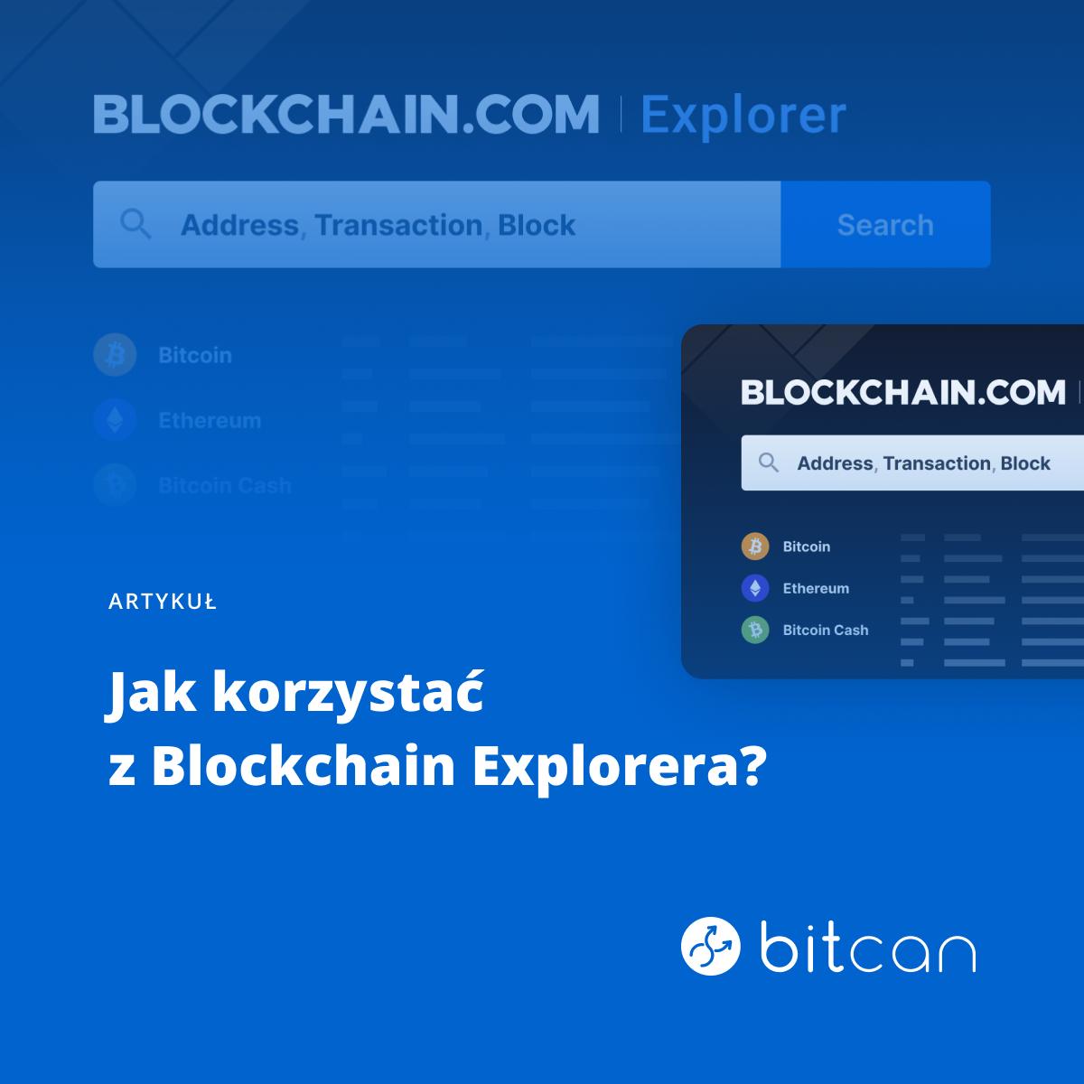 Jak korzystać z blockchain explorera?