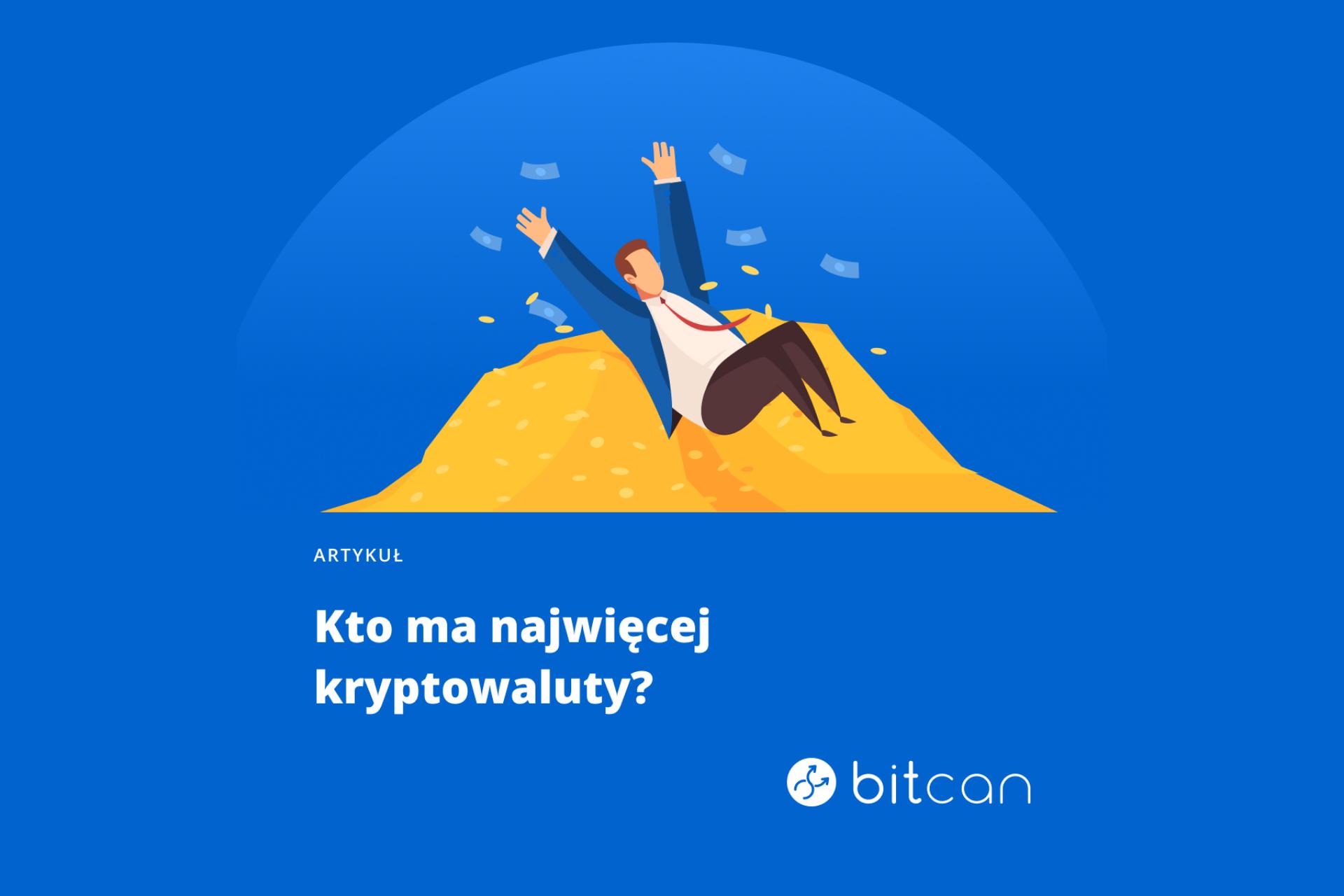 Bitcoin. Kto ma najwięcej kryptowaluty?